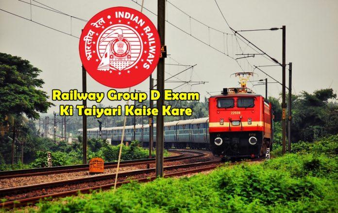 railway group d exam ki taiyari Kaise kare