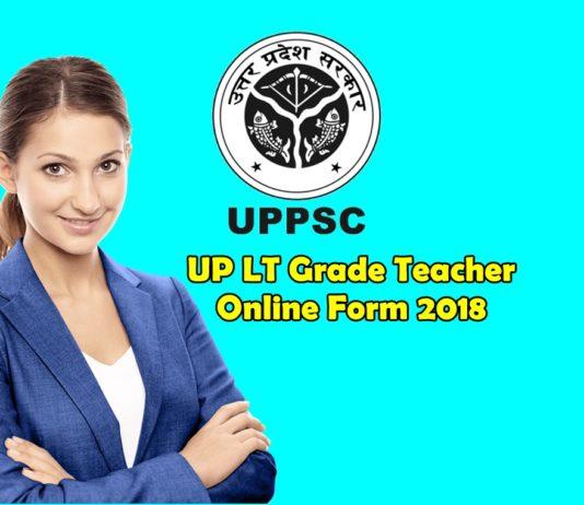 UP LT Grade Teacher Online Form 2018
