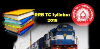 RRB TC Syllabus 2018