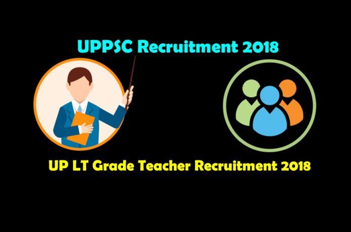 UP LT Grade Teacher Recruitment 2018