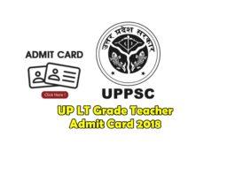 UP LT grade Teacher admit card 2018