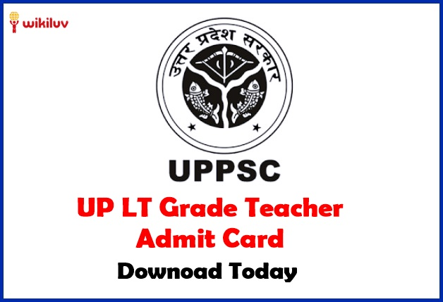 UP LT Grade Teacher Admit Carddownload Today